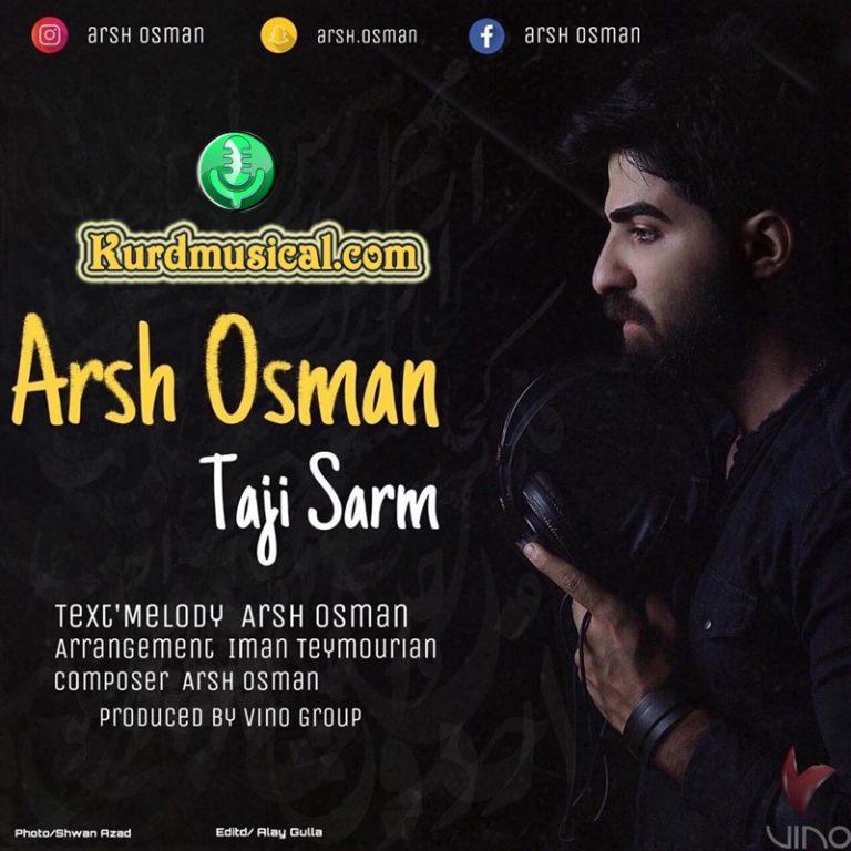 دانلود آهنگ کردی جدید آرش عثمان به نام تاجی سه رم